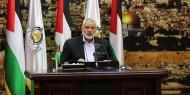 هنية: قيادة حماس ستعقد اجتماعا خاصا لدراسة التفاهمات مع فتح واتخاذ القرار بشأنها