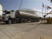 سلطات الاحتلال تقرر وقف إدخال الوقود إلى غزة